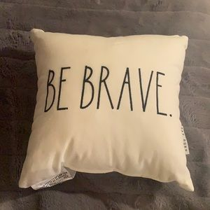Brand New Rae Dunn Be Brave Small Pillow